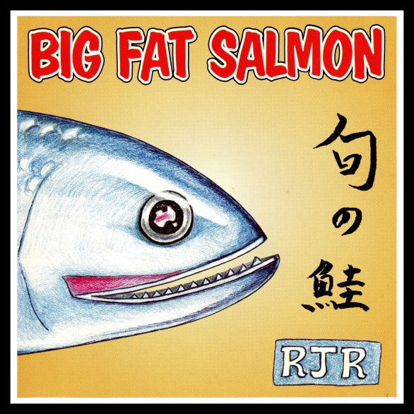 Big Fat Salmon, Released 2000 1