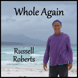 Russell Roberts Whole Again front image